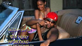 SELTZA FT SHY LUV STAY # STEP OUT RIDDIM