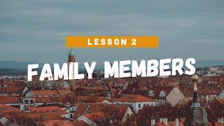 Lesson 2 - Family members