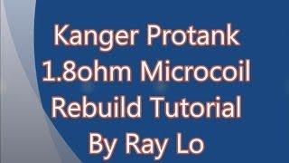 kanger protank evod and unitank head cotton rebuild 1 8ohm micro coil tutorial