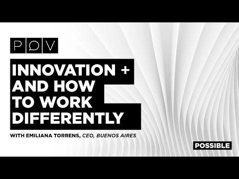 POSSIBLE POV: Innovation and How to Work Differently