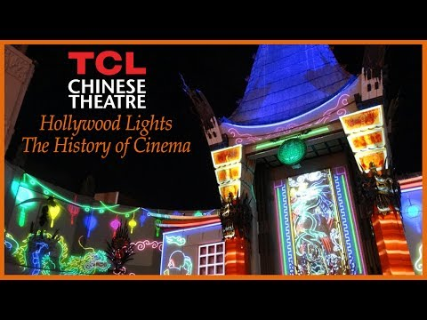TLC Chinese Theatre: Hollywood Lights - The History of Cinema