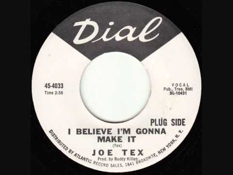 Joe Tex - I Believe I'm Gonna Make It