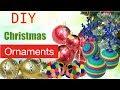 6 DIY Christmas Ornaments/Easy, Affordable, Fast Christmas Balls