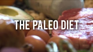 The Paleo Diet: Explained