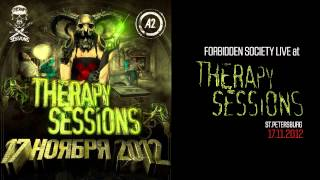 Forbidden Society at TS - ST.Petersburg 17-11-12 [Official Forbidden Society Recordings Channel]