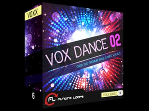 Future Loops - Vox Dance 02 - Royalty Free Sounds