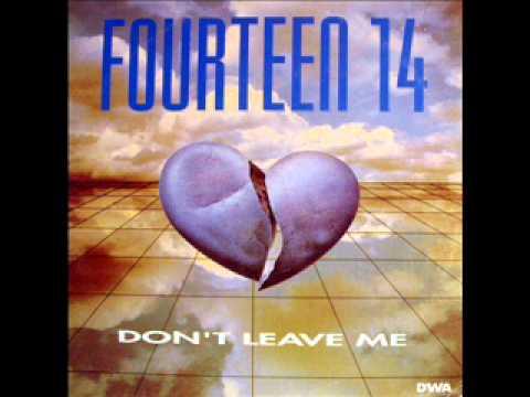 fourteen 14 don 39 t leave me 1994 youtube. Black Bedroom Furniture Sets. Home Design Ideas