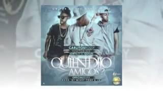 Carlitos Rossy Ft  Justin Quiles & Jory Boy   Quien Dijo Amigos Official Remix