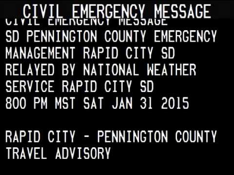 Civil Emergency Message: Rapid City, SD (1/31/15)