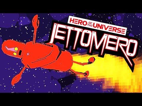 Friendliest ROBOT Ever! - Robot HERO of the UNIVERSE! - Jettomero Gameplay