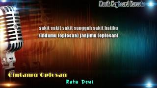 Download Video Ratu Dewi - Cintamu Oplosan Karaoke Tanpa Vokal MP3 3GP MP4