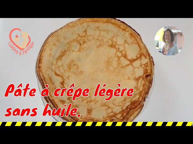 Reussir Une Pate A Crepe 250 Gr Farine 3 œufs Sans Huile Lait Froid