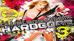 Clubland X-Treme Hardcore Vol 3 BONUS CD HIXXY