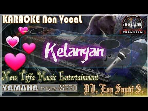 KARAOKE Kelangan-Wandra-Yamaha PSR-S770 (Tiffa Music)