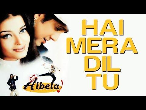Hai Mera Dil Tu - Video Song | Albela | Aishwarya Rai & Govinda | Alka Yagnik & Babul Supriyo