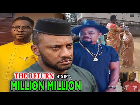 The Return Of Million Million Part 3&4 - Latest Yul Edochie, Onny Michael Nigerian Nollywood Movies