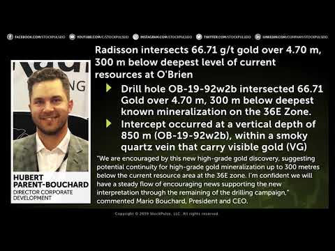 Radisson Mining Resources Intersects 66.71 G/t Gold At O'Brien