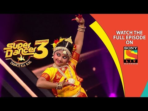 Super Dancer - Chapter 3 | Ep 3 | An Evening of Fabulous Performances | 5th January, 2019