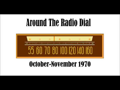 AROUND THE RADIO DIAL–OCTOBER-NOVEMBER 1970