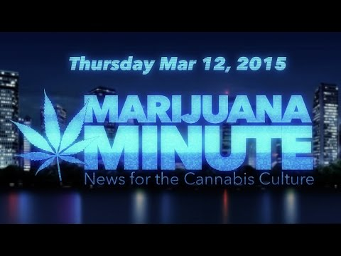 Marijuana Minute March 12, 2015: Senate Bill 683 Aims to End Marijuana Prohibition