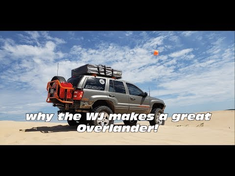 Why The WJ Jeep Grand Cherokee Makes A Great Overlander!