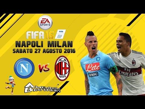 FIFA 16 Pronostico Napoli - Milan 27/08/2016