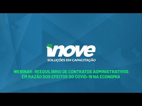 🔴 WEBINAR: Reequilíbrio de contratos administrativos em razão dos efeitos do COVID-19 na economia