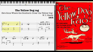 The Yellow Dog Rag by W. C. Handy (1914, Blues piano)