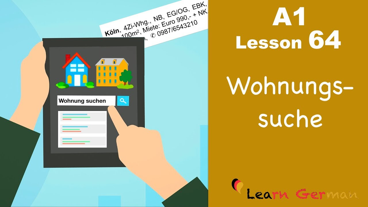 A1 - Lesson 64 | Wohnungssuche | Apartment - hunting | Learn German for beginners