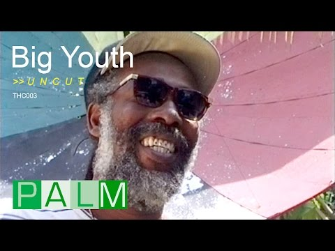 Big Youth interview [UNCUT]