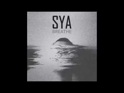 SYA - Breathe (Full Album)