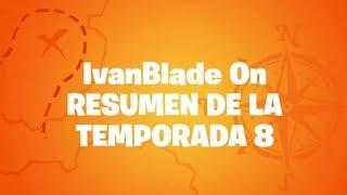 EPIC GAMES ME MANDA ESTE VIDEO | MI RESUMEN TEMPORADA 8 | Fortnite: Battle Royale