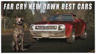 Far Cry New Dawn - Best Cars