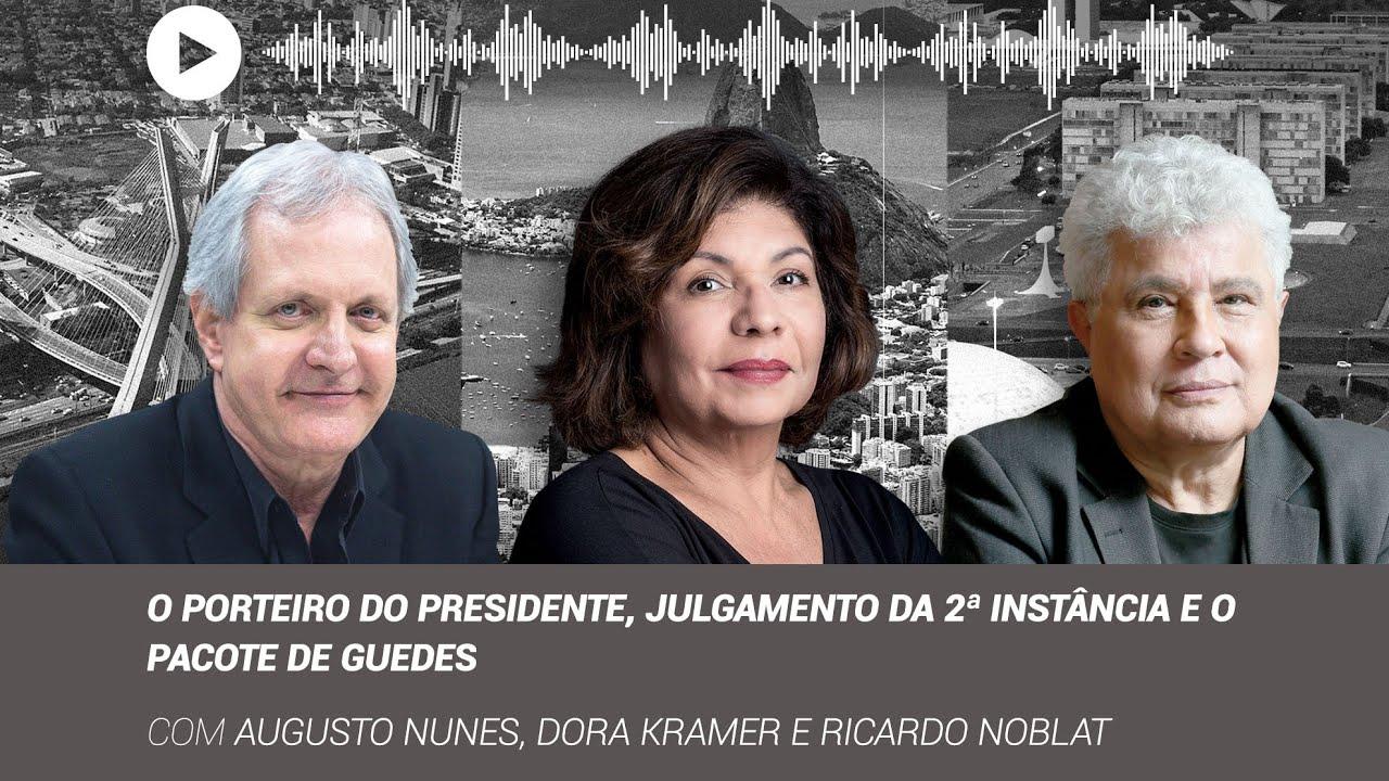 VEJAPONTOCOM - Podcast Os Três Poderes: O porteiro do presidente, julgamento da 2ª instância e o pac