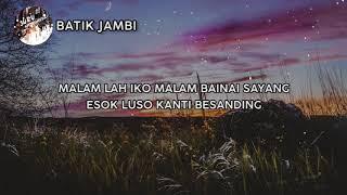 Download lagu VIDEO LIRIK BATIK JAMBI MP3