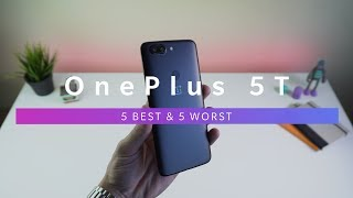 OnePlus 5T - 5 Best & 5 Worst Features