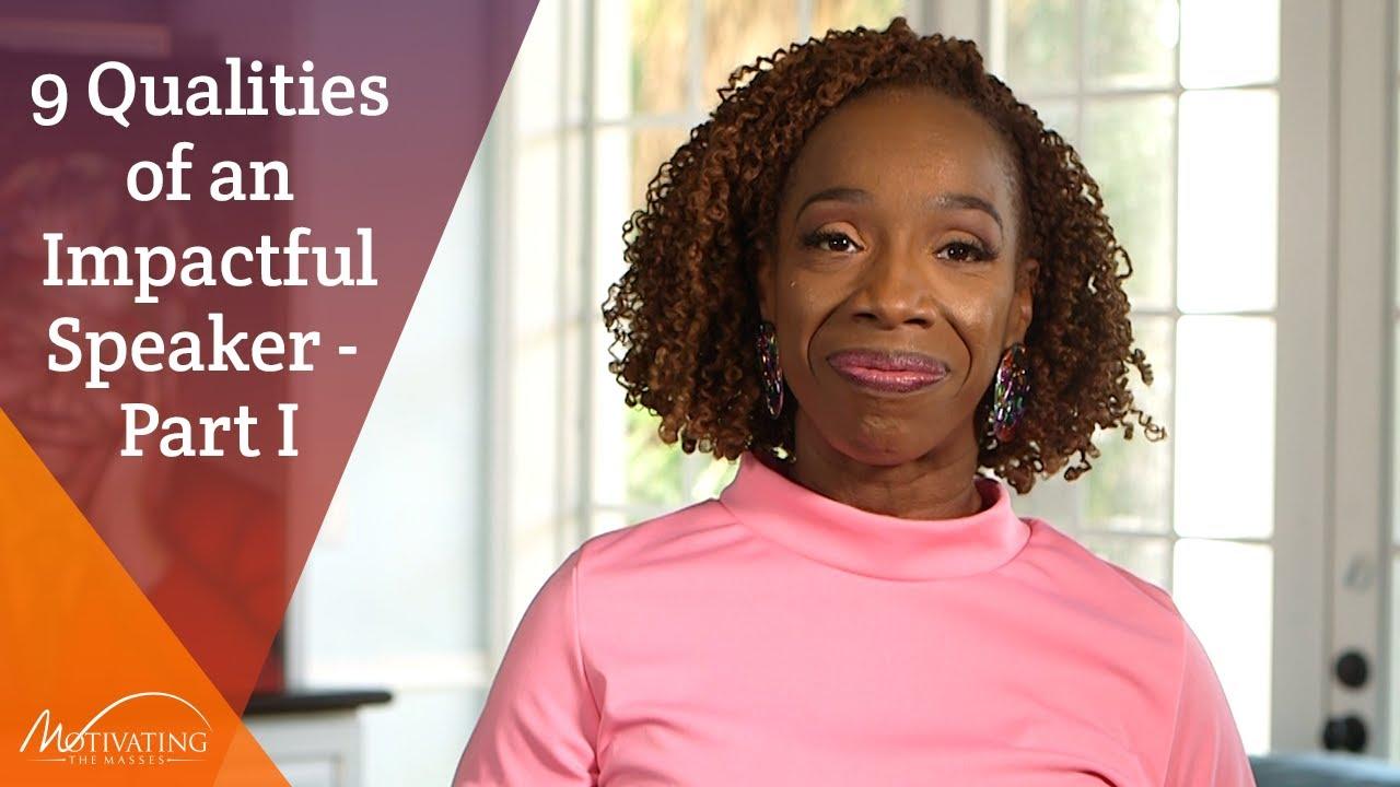 9 Qualities of an Impactful Speaker Part I - Lisa Nichols