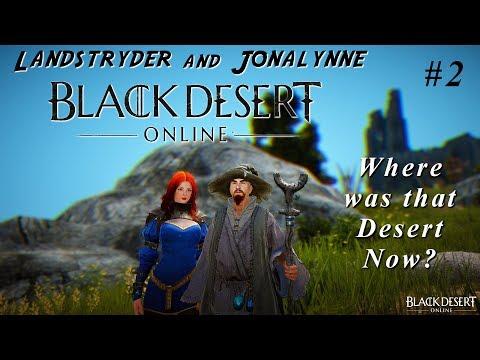 Black Desert Online - Where was that Desert Now?