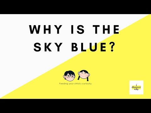 Why Is The Sky Blue? I Educational Videos For Children I Kids Science Channel