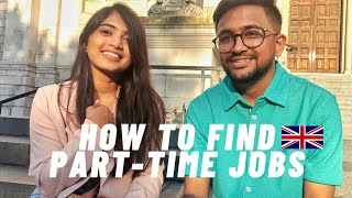 How to easily fİnd Part Time Jobs in the UK | For Freshers | Indian Student in UK