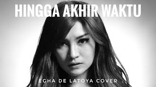 EGHA DE LATOYA - HINGGA AKHIR WAKTU (NINEBALL) - LIVE ACOUSTIC