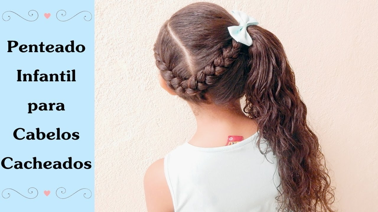 Penteado Lateral Fácil Para Escola Penteado Infantil Para Cabelos Cacheados