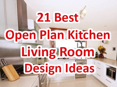 21 Best Open Plan Kitchen Living Room Design Ideas - DecoNatic - YouTube