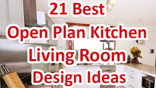 21 Best Open Plan Kitchen Living Room Design Ideas - DecoNatic