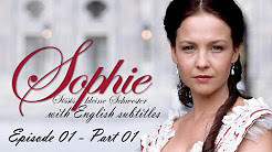 Sophie - Sissis kleine Schwester (Sophie - Sissi's Little Sister) with English subtitles