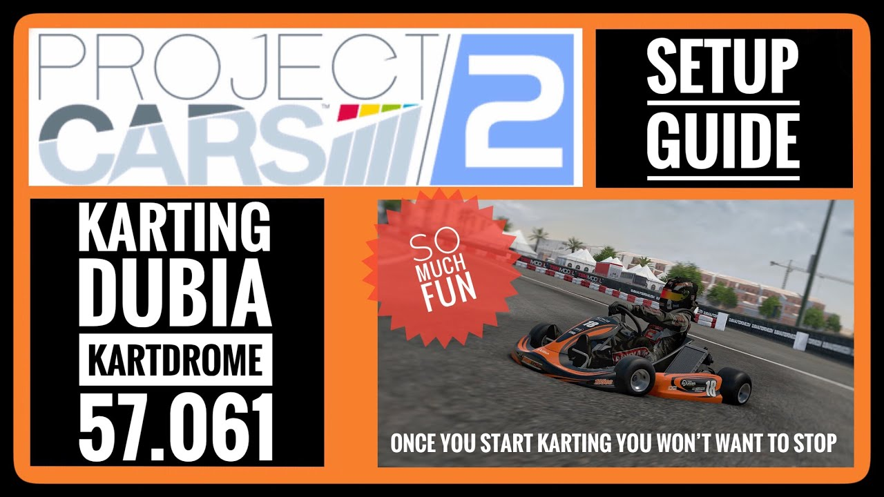 Project Cars 2 Setup guide - Karting - YouTube