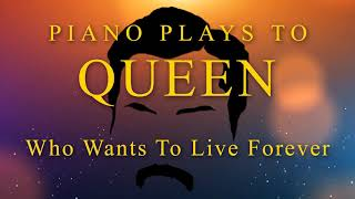 Queen - Who Wants To Live Forever (Piano Version)