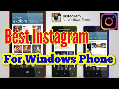 Best INSTAGRAM For Windows Phone !!2018