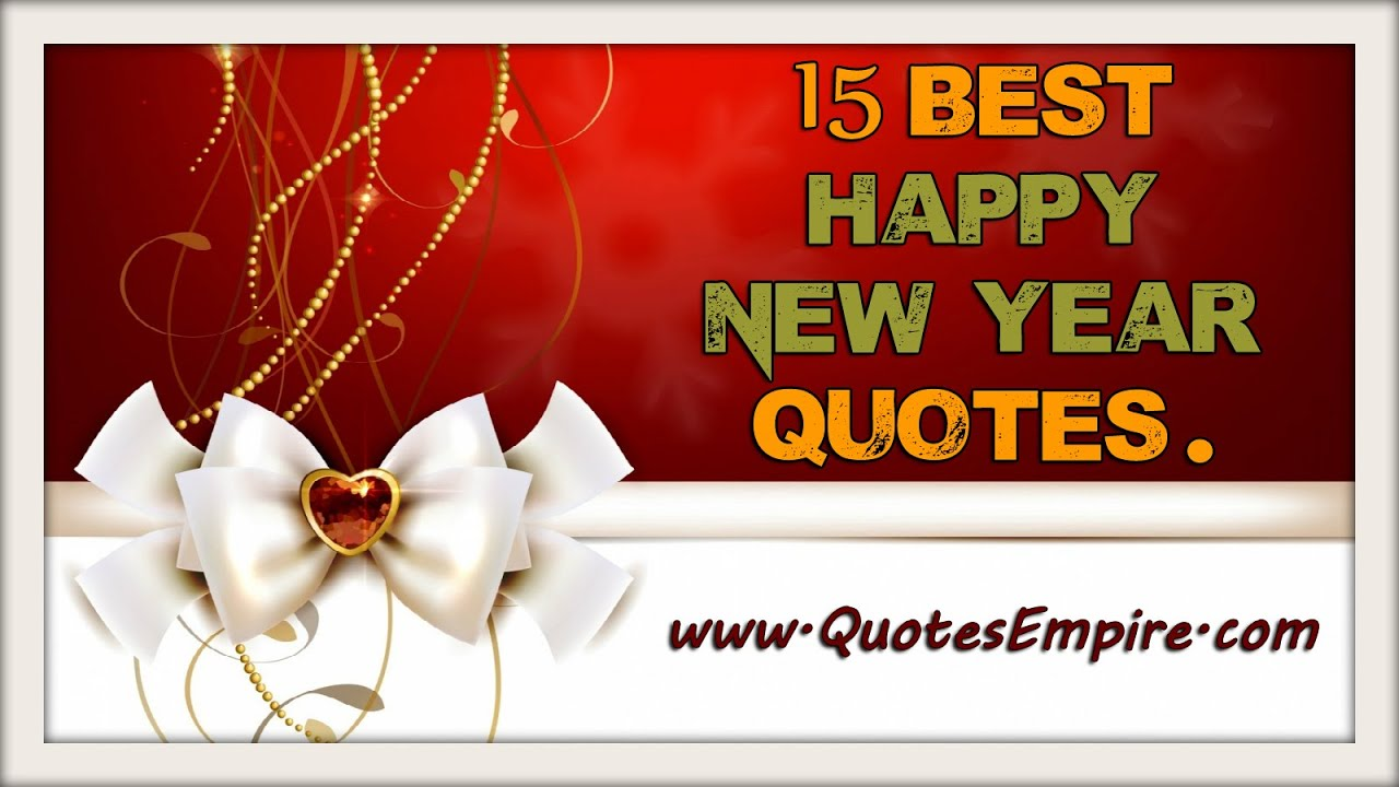 15 Most Beautiful Happy New Year Quotes - YouTube