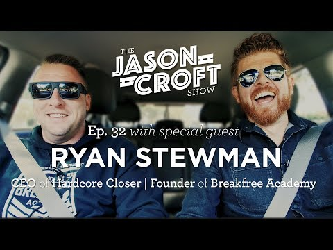 Prison to a penthouse w/Ryan Stewman | Hardcore Closer & Breakfree Academy